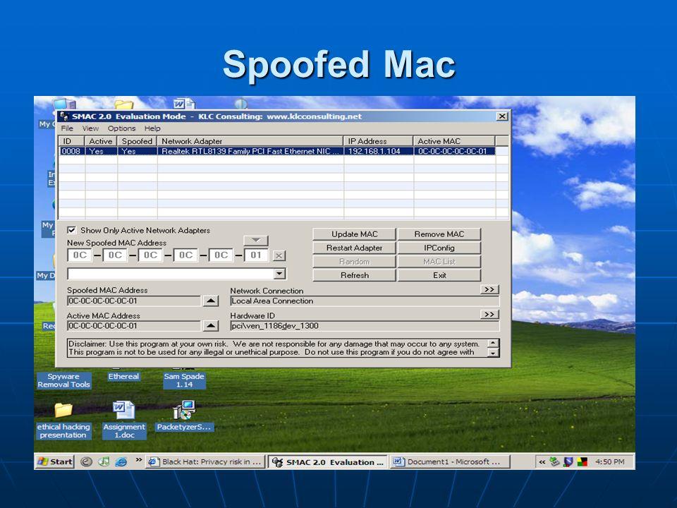 Spoofed Mac