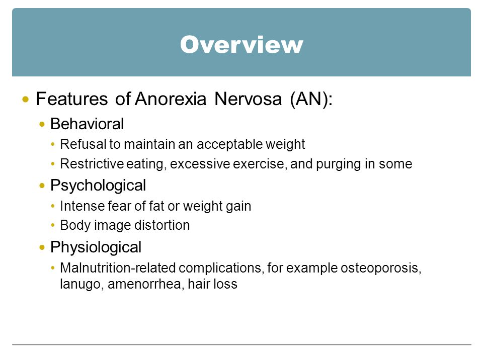 a study of anorexia nervosa The objective of this study was to investigate predictors of long-term recovery  from eating disorders 22 years after entry into a longitudinal study.