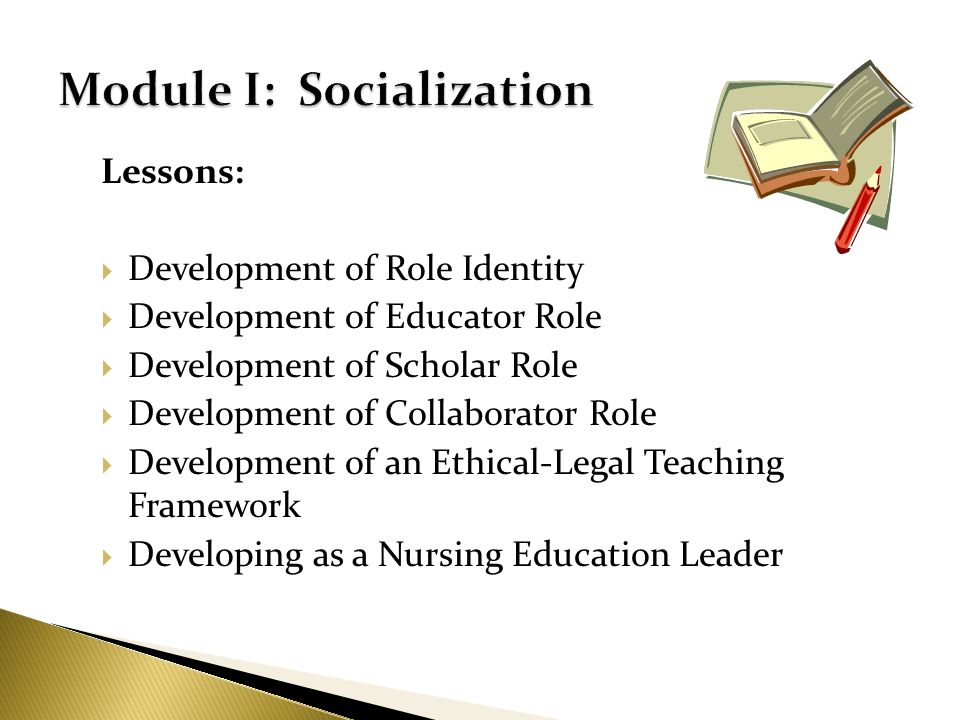 Module I: Socialization