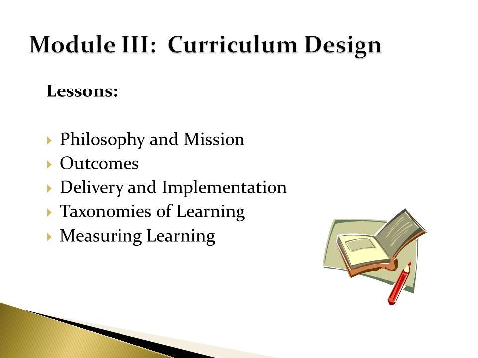 Module III: Curriculum Design