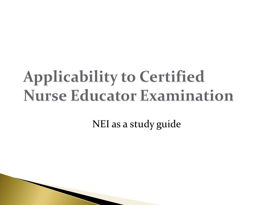 Applicability to Certified Nurse Educator Examination