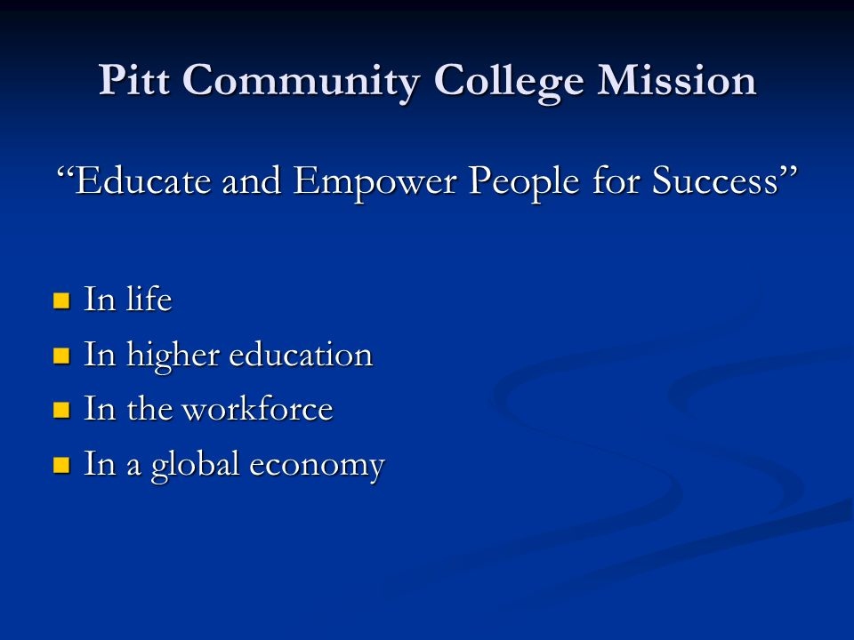 Pitt Community College Mission