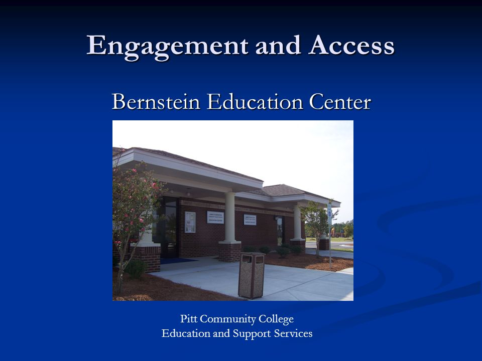Engagement and Access Bernstein Education Center