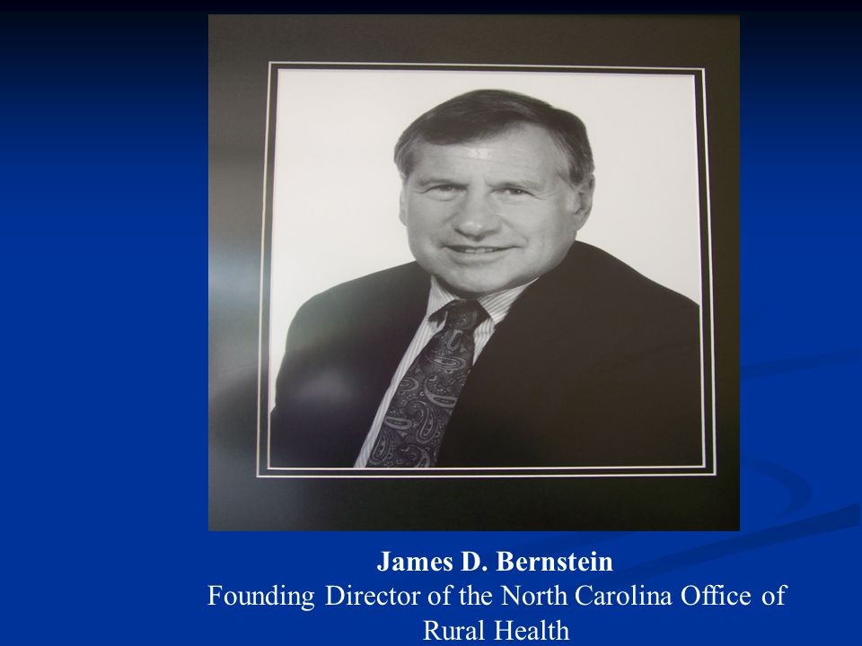 Founding Director of the North Carolina Office of Rural Health