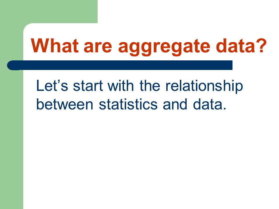 What are aggregate data