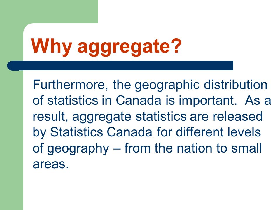 Why aggregate