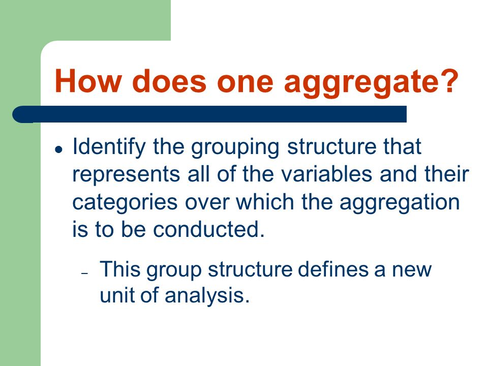 How does one aggregate