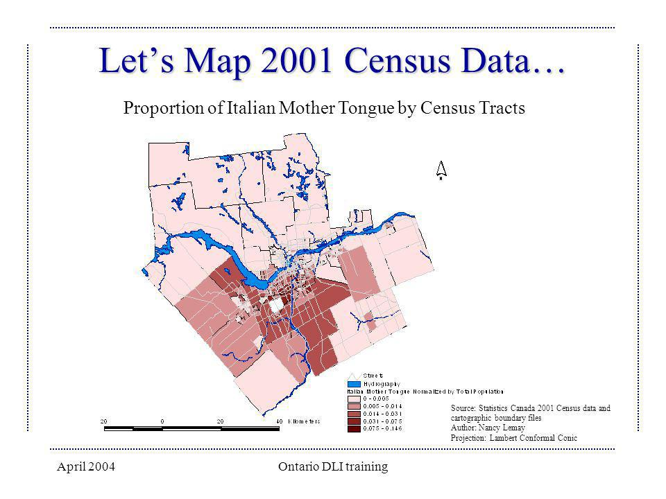 Let's Map 2001 Census Data… Proportion of Italian Mother Tongue by Census Tracts.