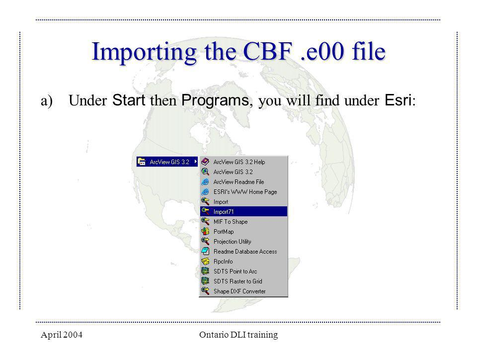 Importing the CBF .e00 file