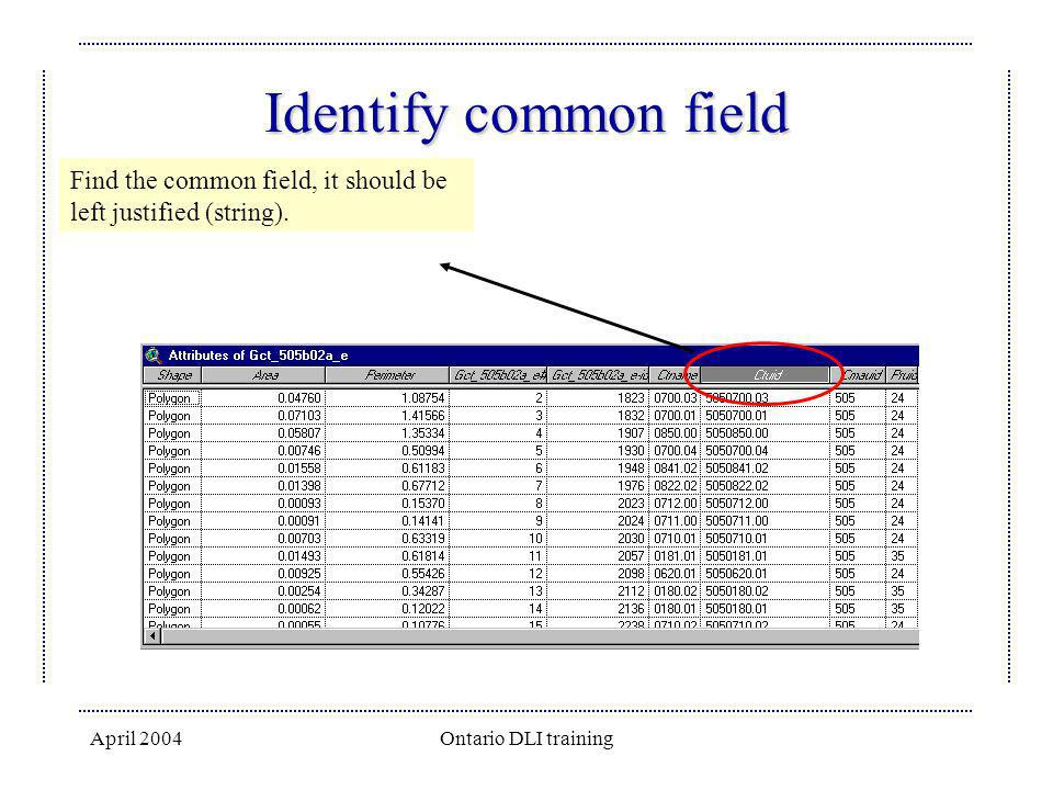 Identify common field Find the common field, it should be left justified (string).