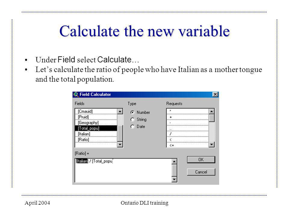 Calculate the new variable