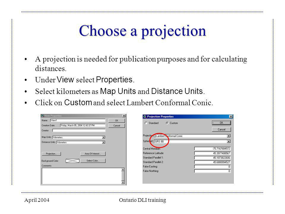 Choose a projection A projection is needed for publication purposes and for calculating distances. Under View select Properties.