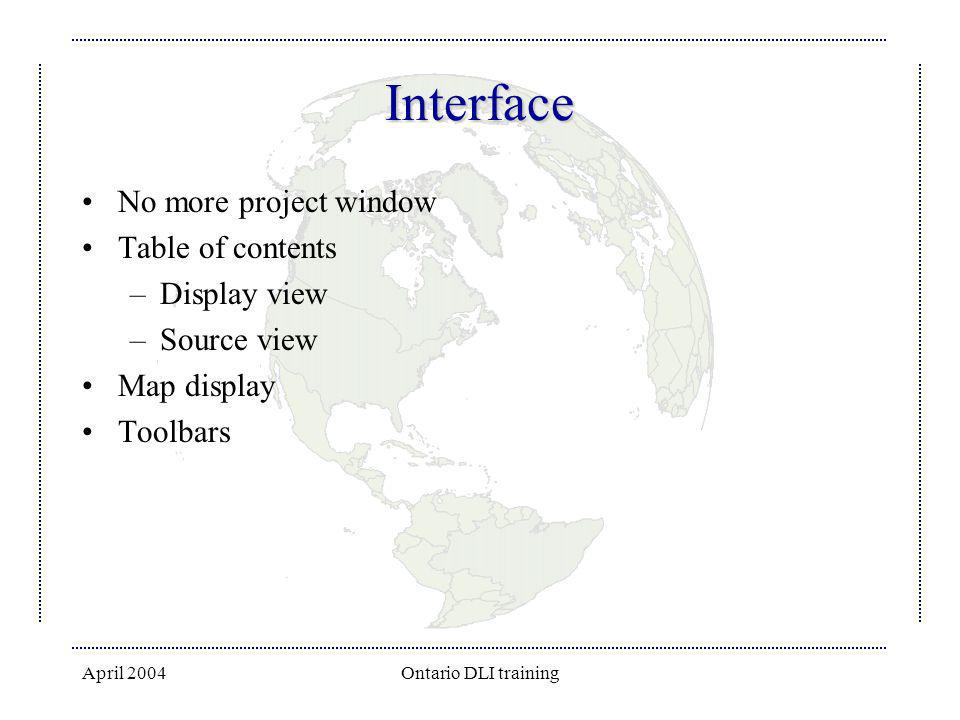 Interface No more project window Table of contents Display view