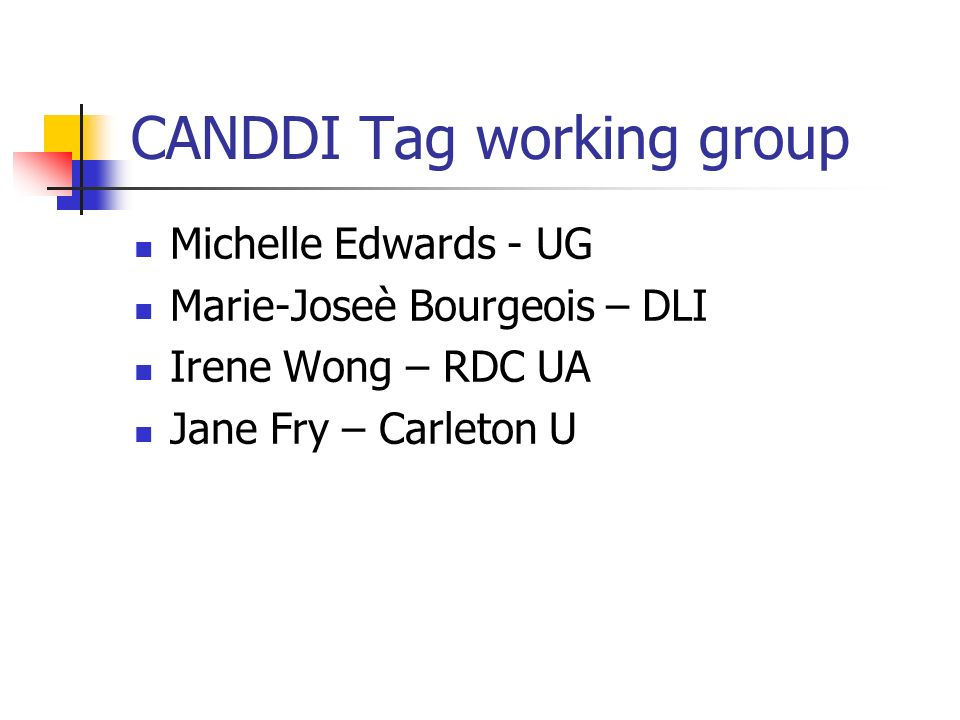 CANDDI Tag working group