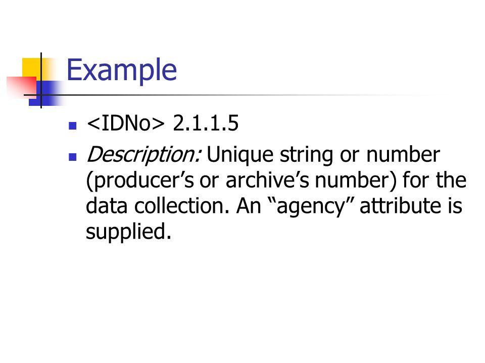 Example <IDNo> 2.1.1.5.