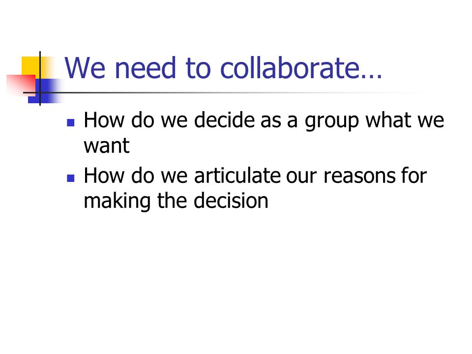 We need to collaborate…