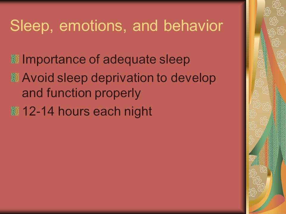 Sleep, emotions, and behavior