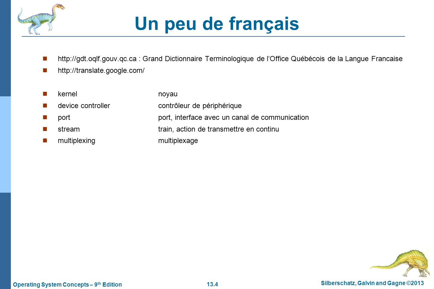Chapter 13 i o systems ppt video online download - Office de la langue francaise dictionnaire ...