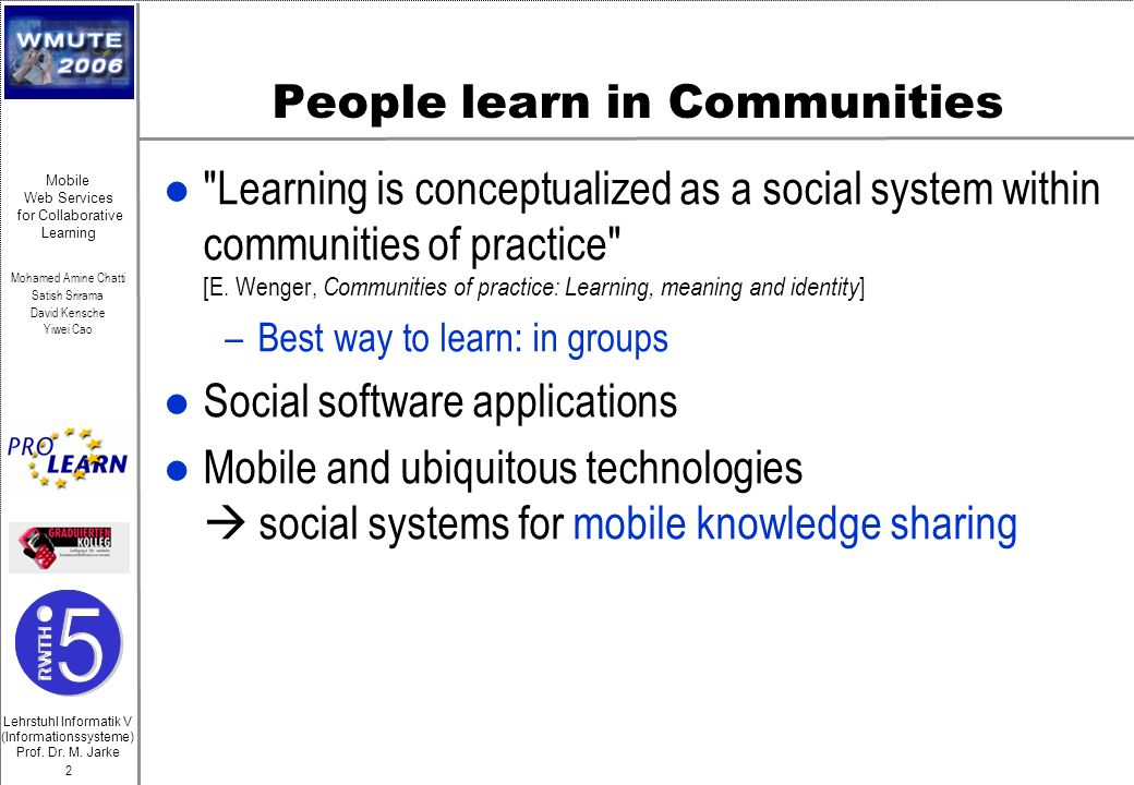 People learn in Communities
