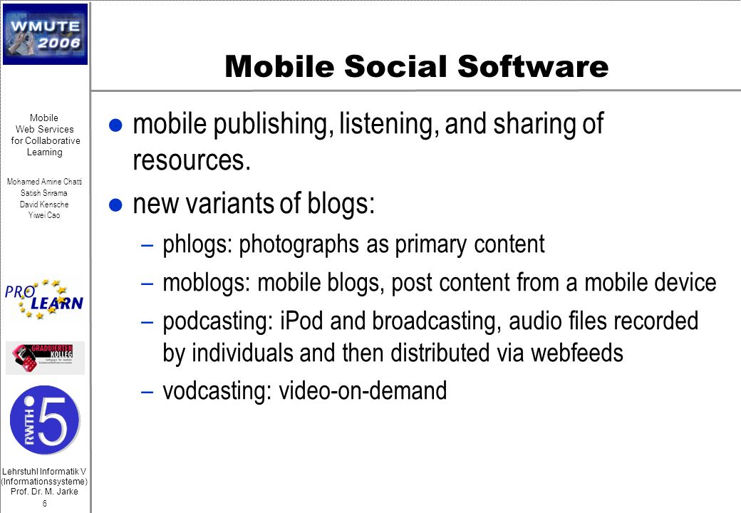 Mobile Social Software