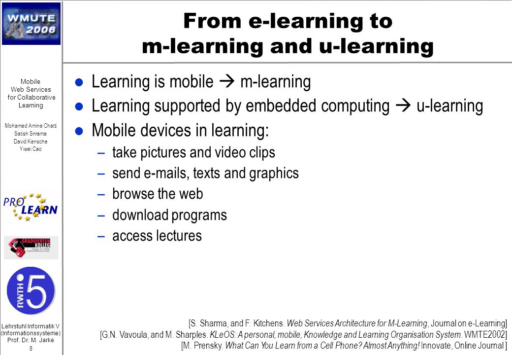 From e-learning to m-learning and u-learning