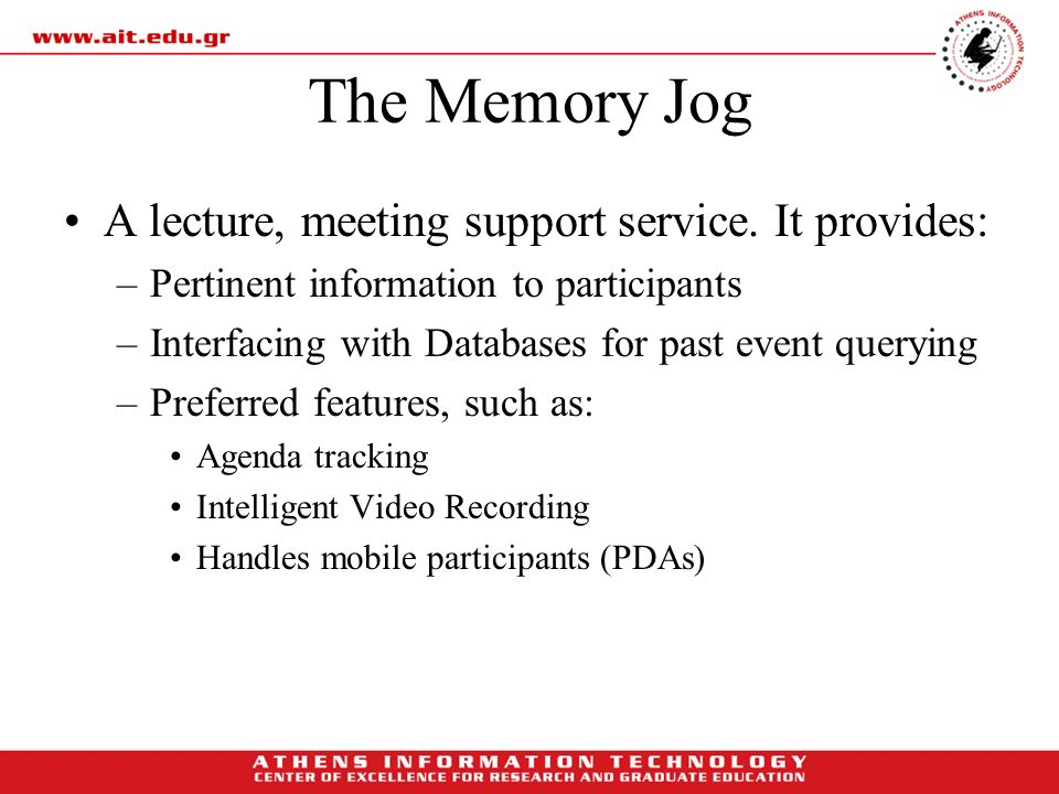 The Memory Jog A lecture, meeting support service. It provides: