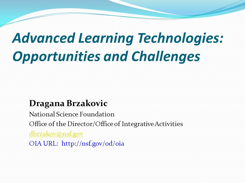 Advanced Learning Technologies: Opportunities and Challenges