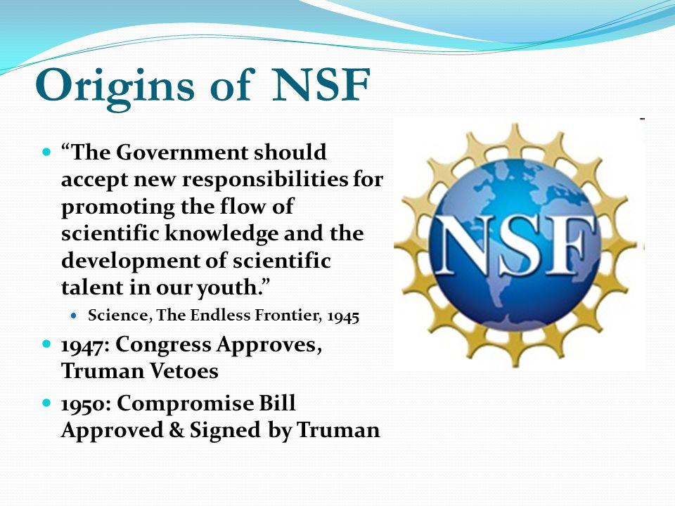 Origins of NSF
