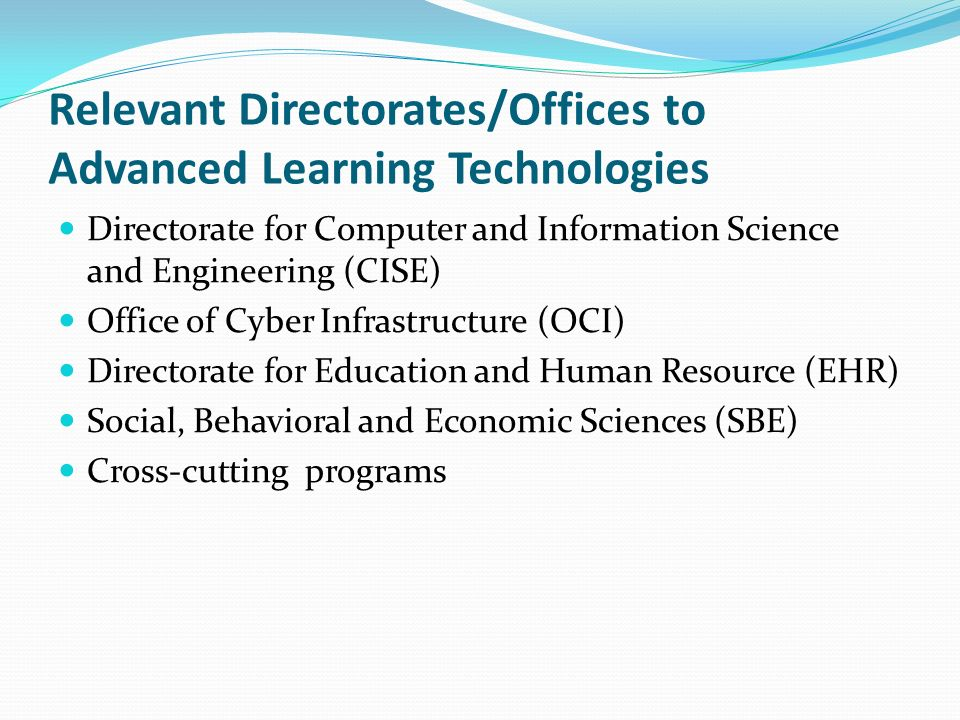 Relevant Directorates/Offices to Advanced Learning Technologies