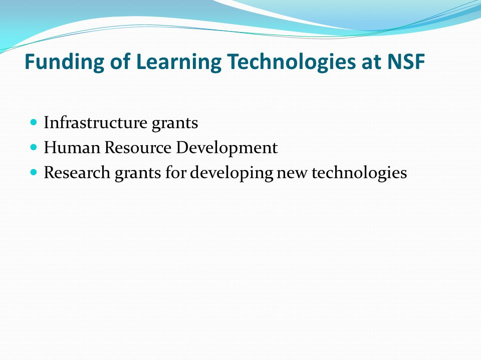 Funding of Learning Technologies at NSF