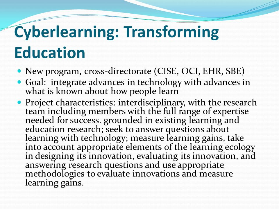 Cyberlearning: Transforming Education