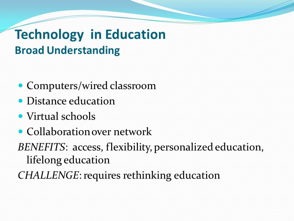 Technology in Education Broad Understanding