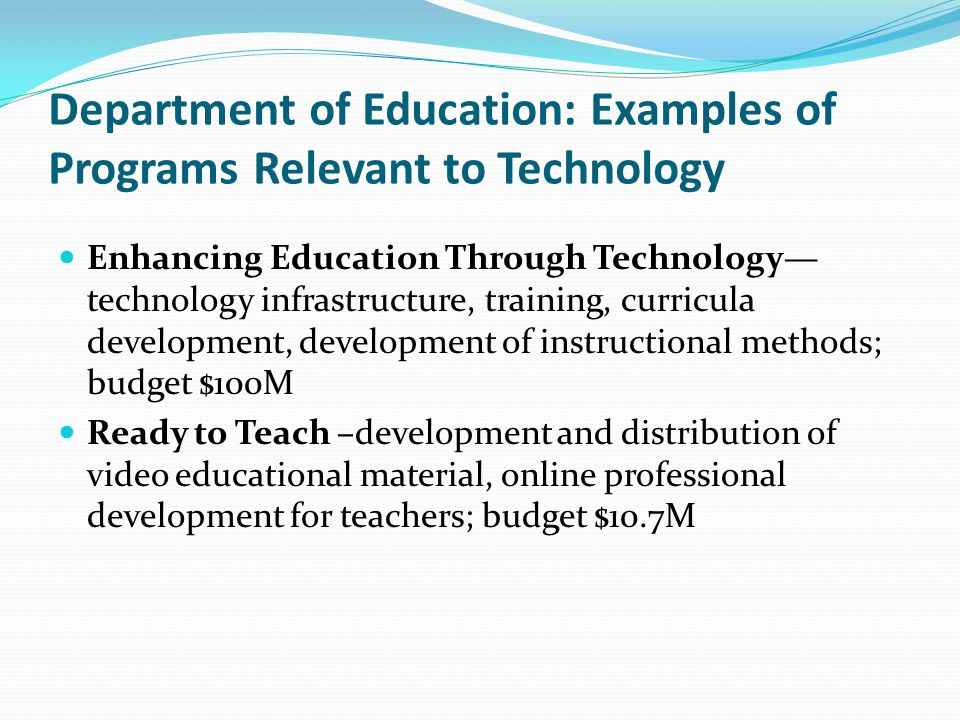 Department of Education: Examples of Programs Relevant to Technology