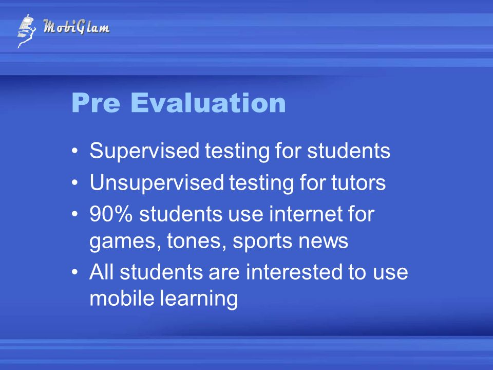 Pre Evaluation Supervised testing for students