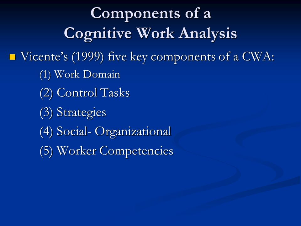 Components of a Cognitive Work Analysis