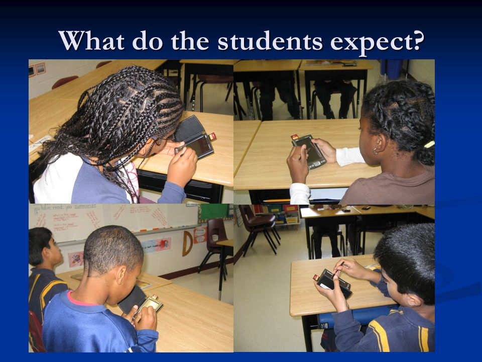 What do the students expect