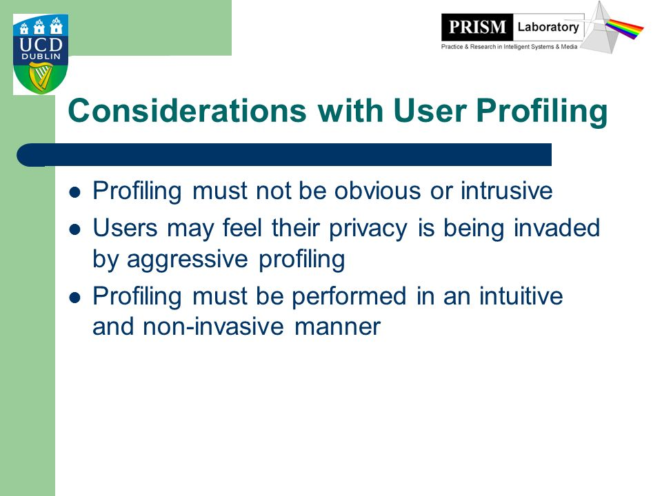 Considerations with User Profiling
