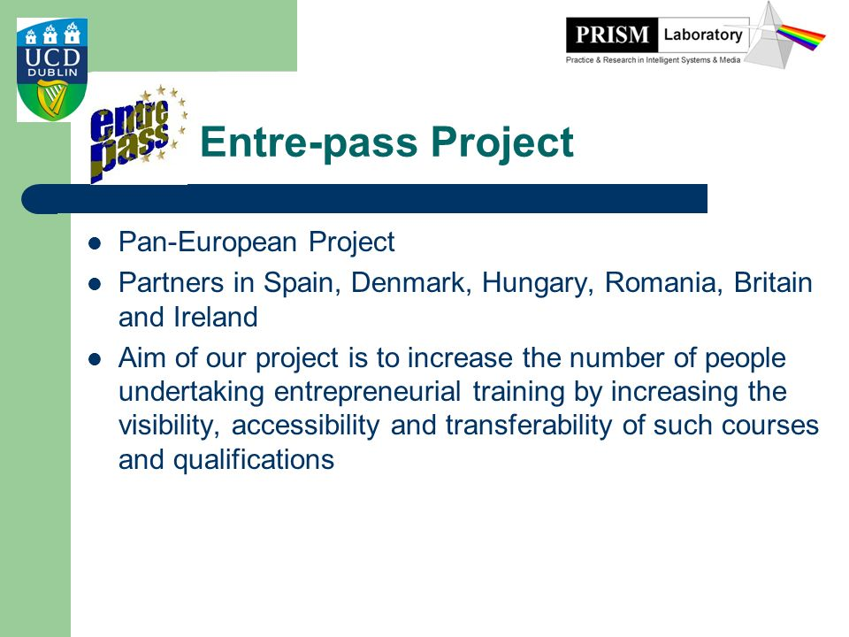 Entre-pass Project Pan-European Project