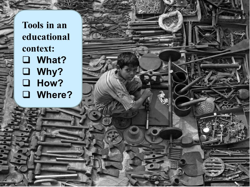 Tools in an educational context: