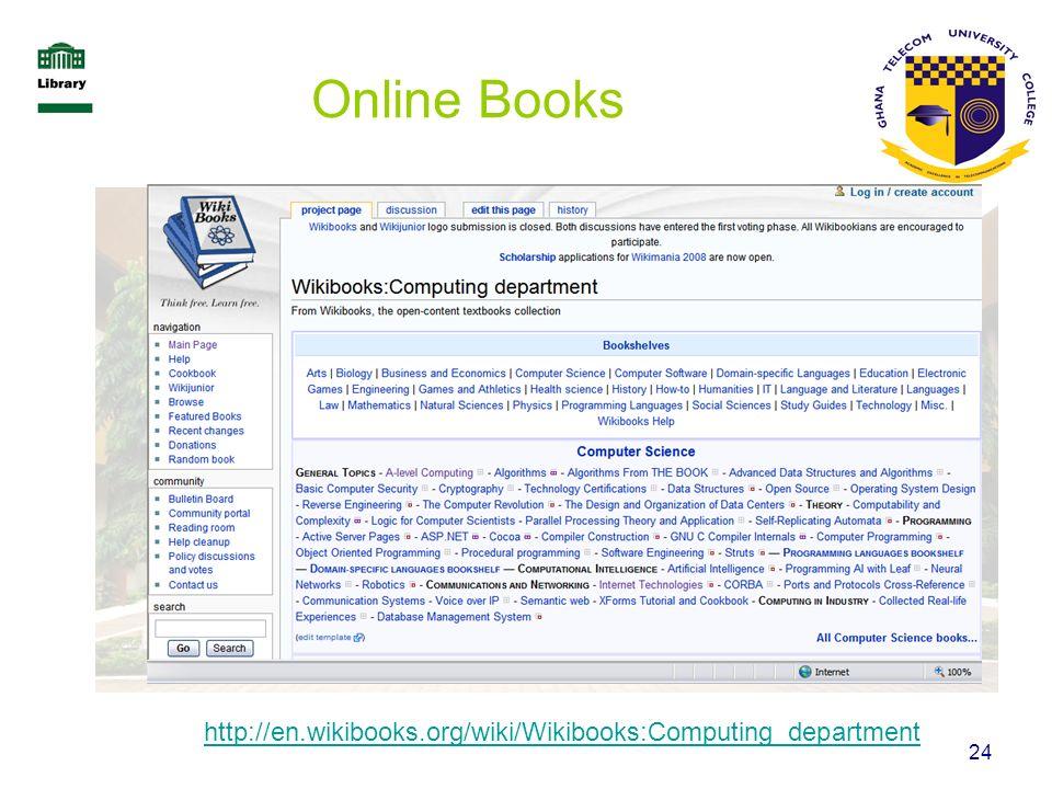 Online Books http://en.wikibooks.org/wiki/Wikibooks:Computing_department