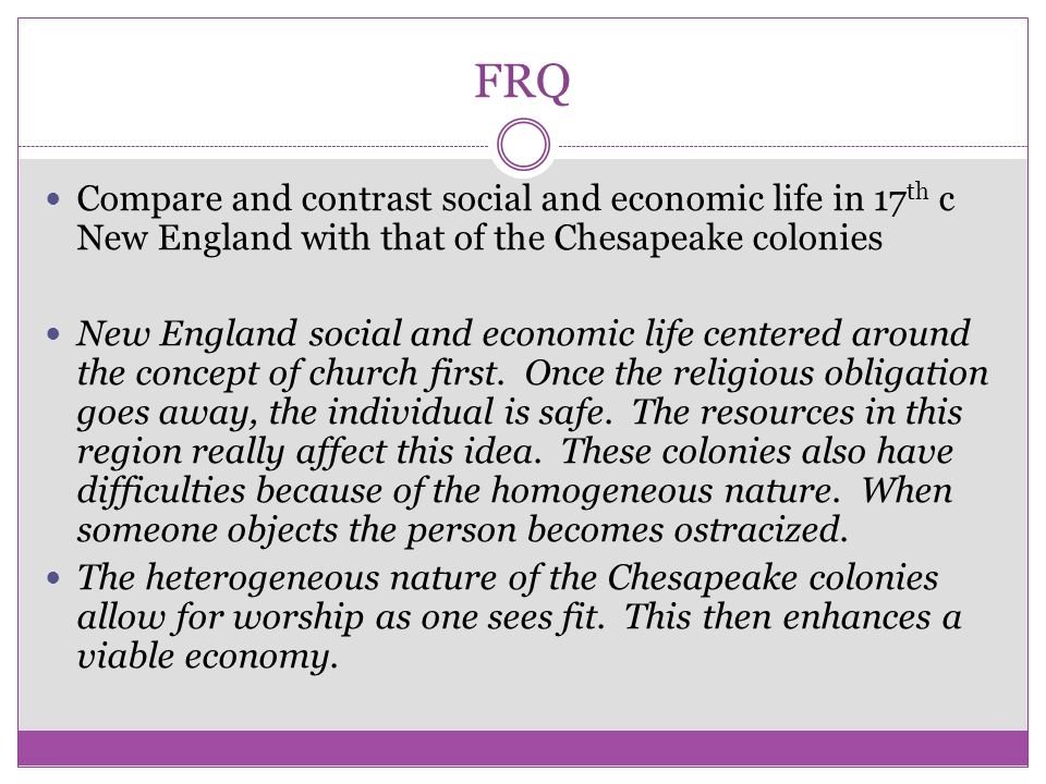 new england colonies compare to chesapeake Used by ap world history classes to compare and contrast civilizations   economic-the chesapeake/southern colonies had an agrarian  political-  politically, the chesapeake and new england colonies differed little.
