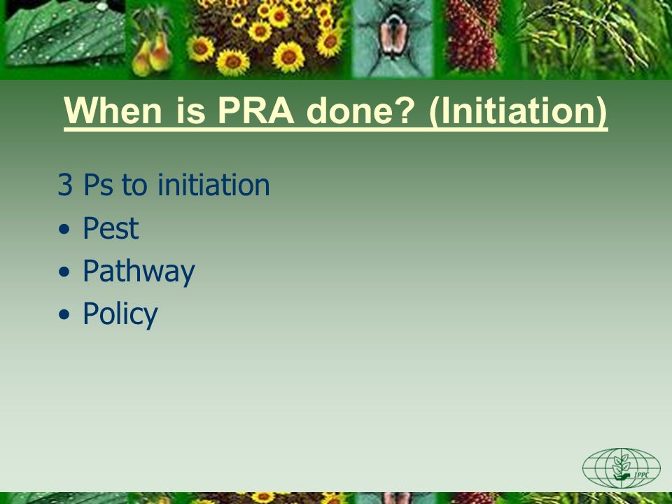 When is PRA done (Initiation)
