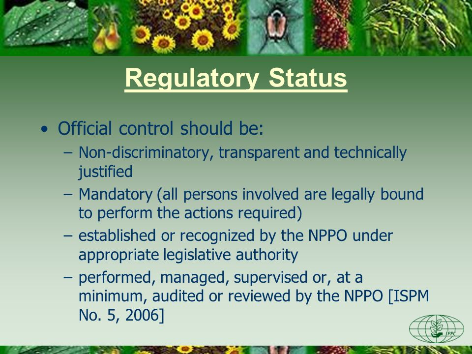 Regulatory Status Official control should be: