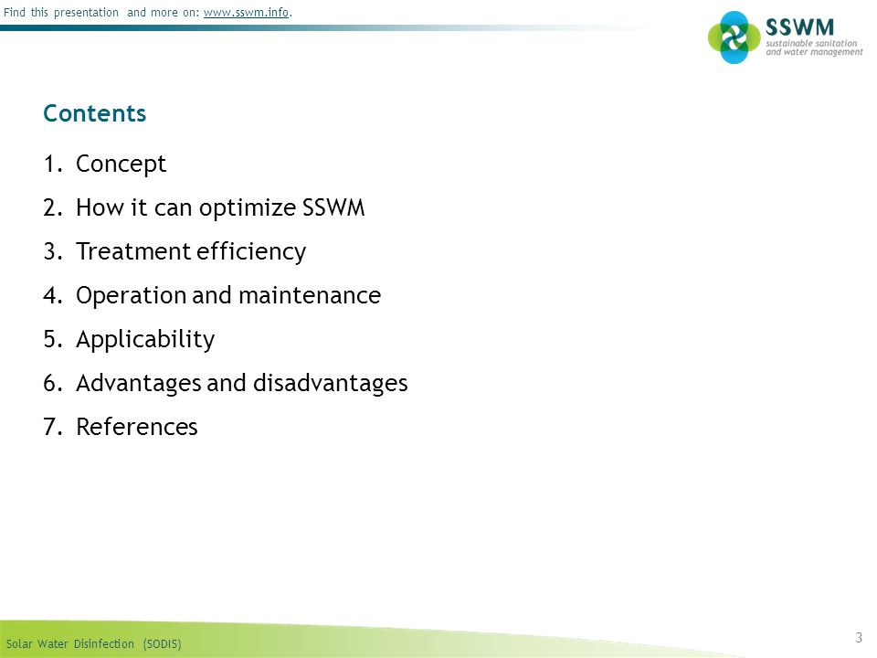 Contents Concept. How it can optimize SSWM. Treatment efficiency. Operation and maintenance. Applicability.