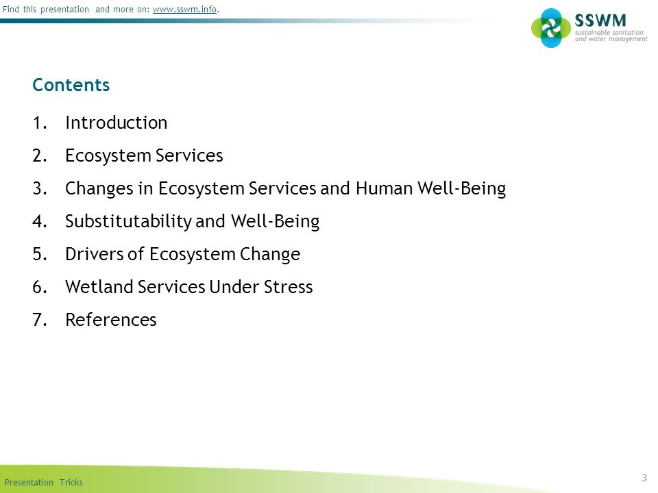 Contents Introduction. Ecosystem Services. Changes in Ecosystem Services and Human Well-Being. Substitutability and Well-Being.