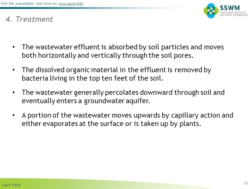 4. Treatment The wastewater effluent is absorbed by soil particles and moves both horizontally and vertically through the soil pores.