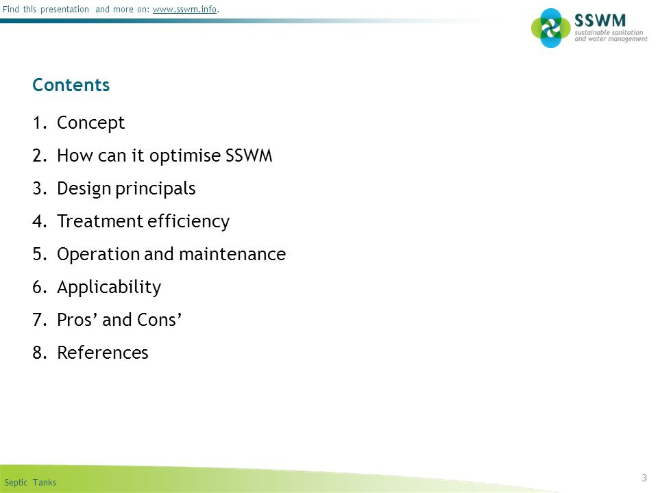 Contents Concept. How can it optimise SSWM. Design principals. Treatment efficiency. Operation and maintenance.