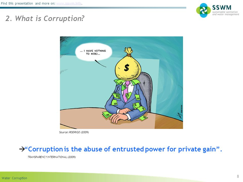 2. What is Corruption Many definitions of corruption.