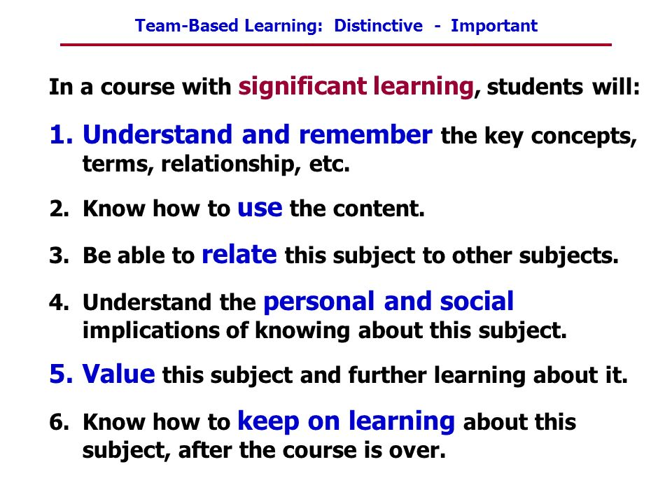 Understand and remember the key concepts, terms, relationship, etc.
