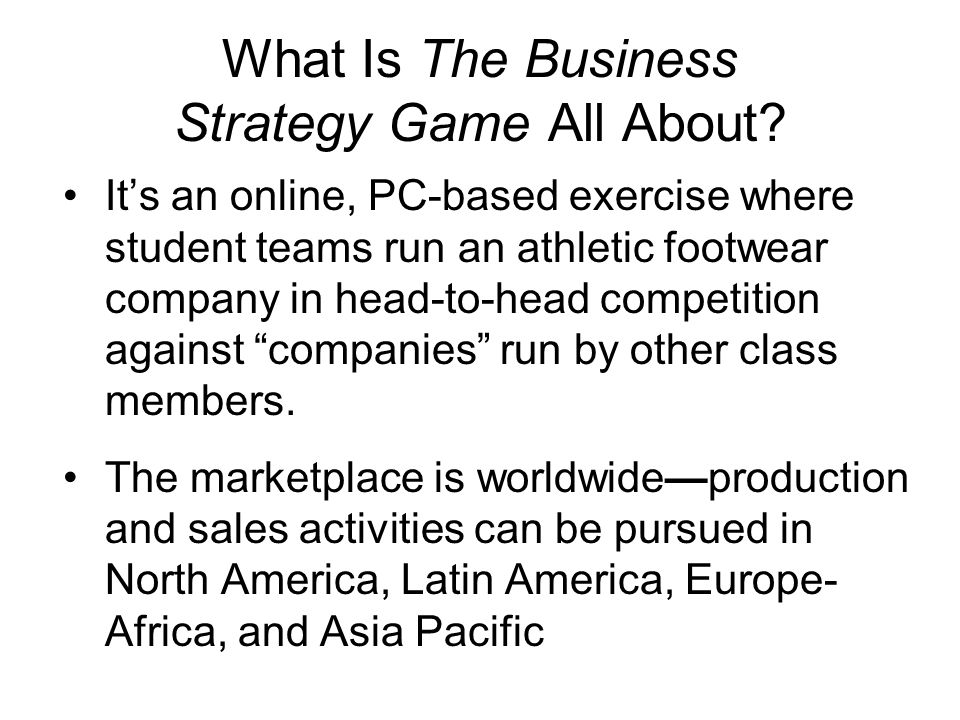 What Is The Business Strategy Game All About